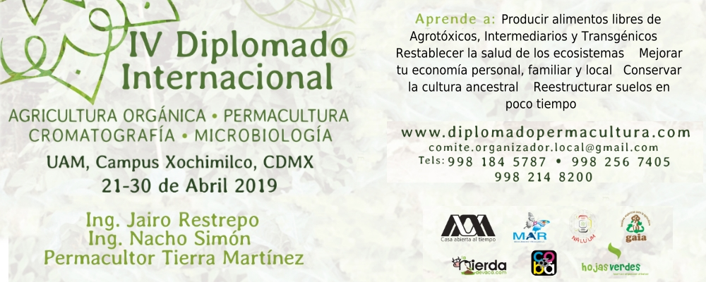 Diplomado Internacional en Agricultura Orgánica, Permacultura, Cromatografía y Microbiología de suelos